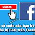 Chia sẻ code xóa bạn bè ảo, bạn bè bị FAQ trên Facebook