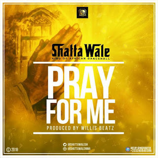 Shatta Wale – Pray For Me Lyrics