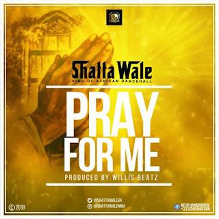Shatta Wale Pray For Me Lyrics