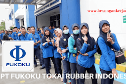 Lowongan Kerja PT Fukoku Tokai Rubber Indonesia 2020