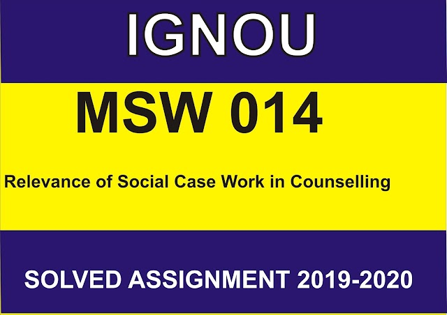MSW 014 Solved Assignment