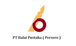 Lowongan Kerja BUMN PT Balai Pustaka (Persero) Lulusan SMA SMK D3 S1 Semua Jurusan