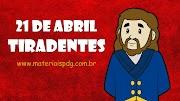 TIRADENTES - EXPLICATIVO E JOGO DE PERGUNTAS