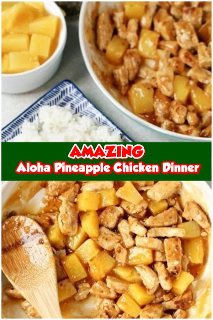 #Aloha #Pineapple #Chicken #Dinner