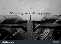 Typewriter with text it's not my work it's my passion