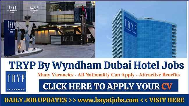 TRYP By Wyndham Dubai Hotel & Resorts Jobs and Careers