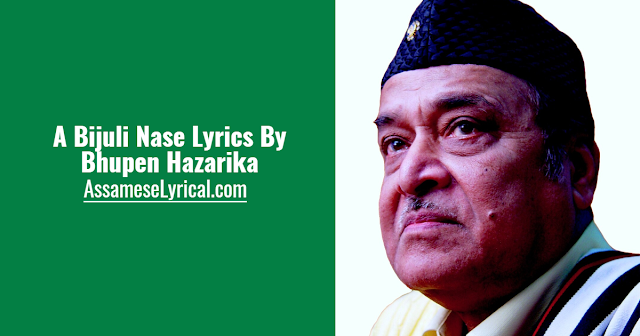 A Bijuli Nase Lyrics