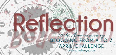 #AtoZChallenge 2019 Tenth Anniversary Reflections badge