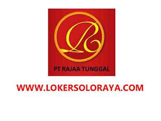 Loker Boyolali Tenaga Linting dan Tenaga Packing di PT Rajaa Tunggal