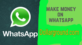 how to make money on WhatsApp in Nigeria