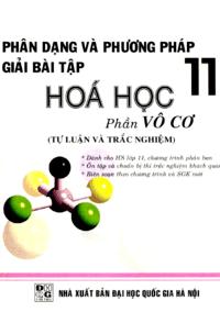 Phân Dạng Và Phương Pháp Giải Bài Tập Hóa Học 11: Phần Vô Cơ - Cao Thị Thiên An