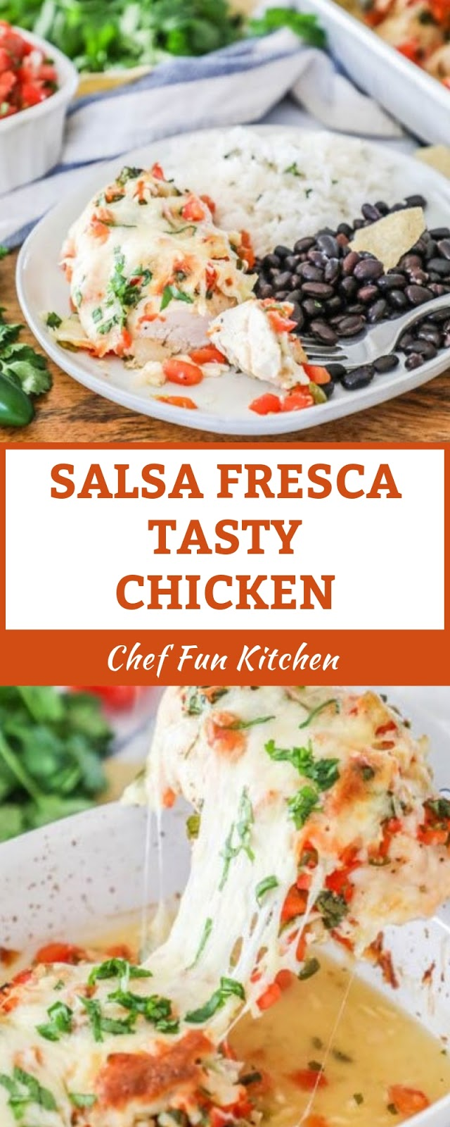 SALSA FRESCA TASTY CHICKEN