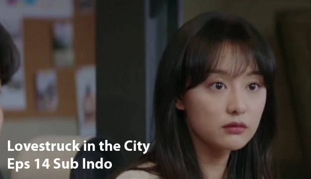 lovestruck in the city eps 14 sub indo