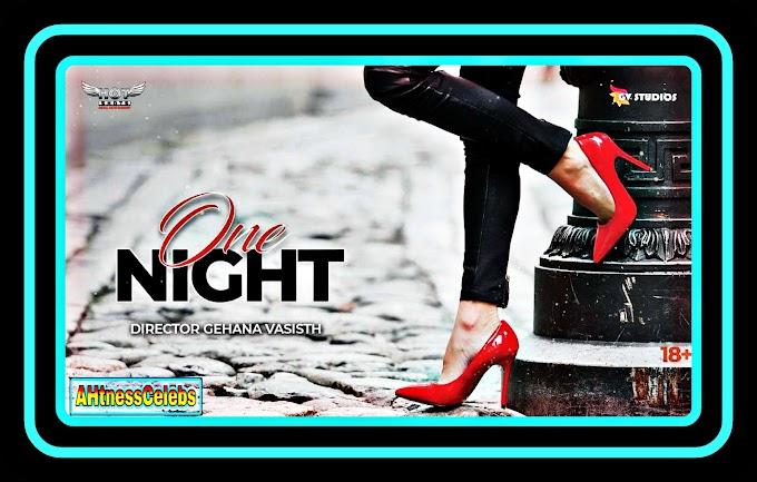 One Night (2020) - HotShots Originals Hindi Short Film