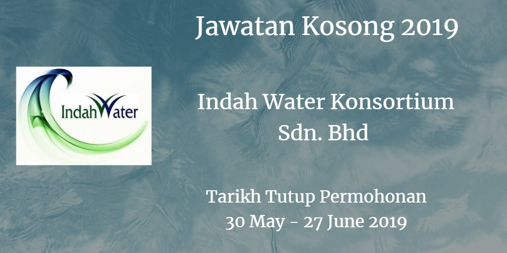 Jawatan Kosong Indah Water Konsortium Sdn. Bhd 30 May - 27 June 2019