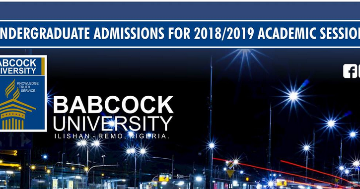 Babcock University Admission Form Out - 2018/2019 | Degree Courses