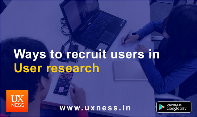 Ways to recruit users in  User research