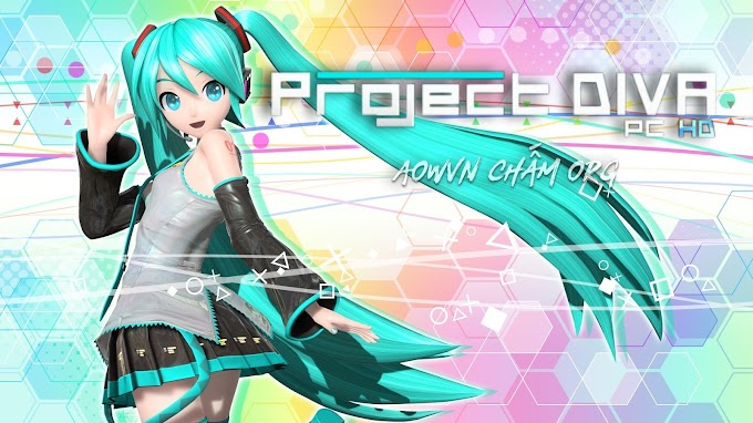 Game Project DIVA PC HD | PC - Siêu phẩm huyền thoại Vocaloid