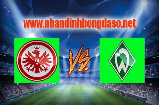 Nhận định bóng đá Eintracht Frankfurt vs Werder Bremen, 01h30 ngày 08-04