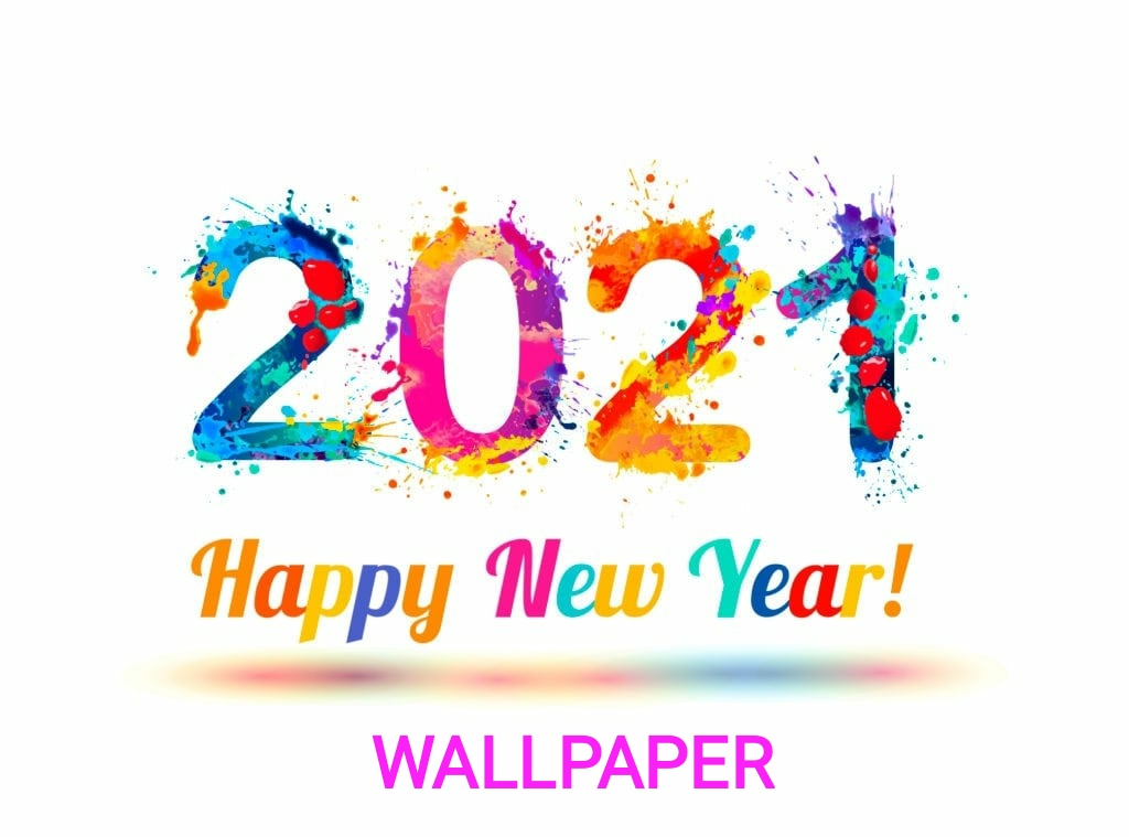 Happy New Year 2021 Wallpapers Hd New Year 2021 Images Download