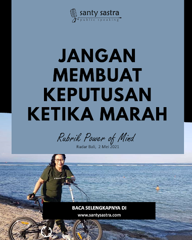 Rubrik Power of Mind Radar Bali : Jangan Membuat Keputusan Ketika Marah
