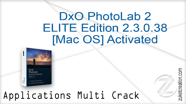 DxO PhotoLab 2 ELITE Edition 2.3.0.38 [Mac OS] Activated   |  289 MB