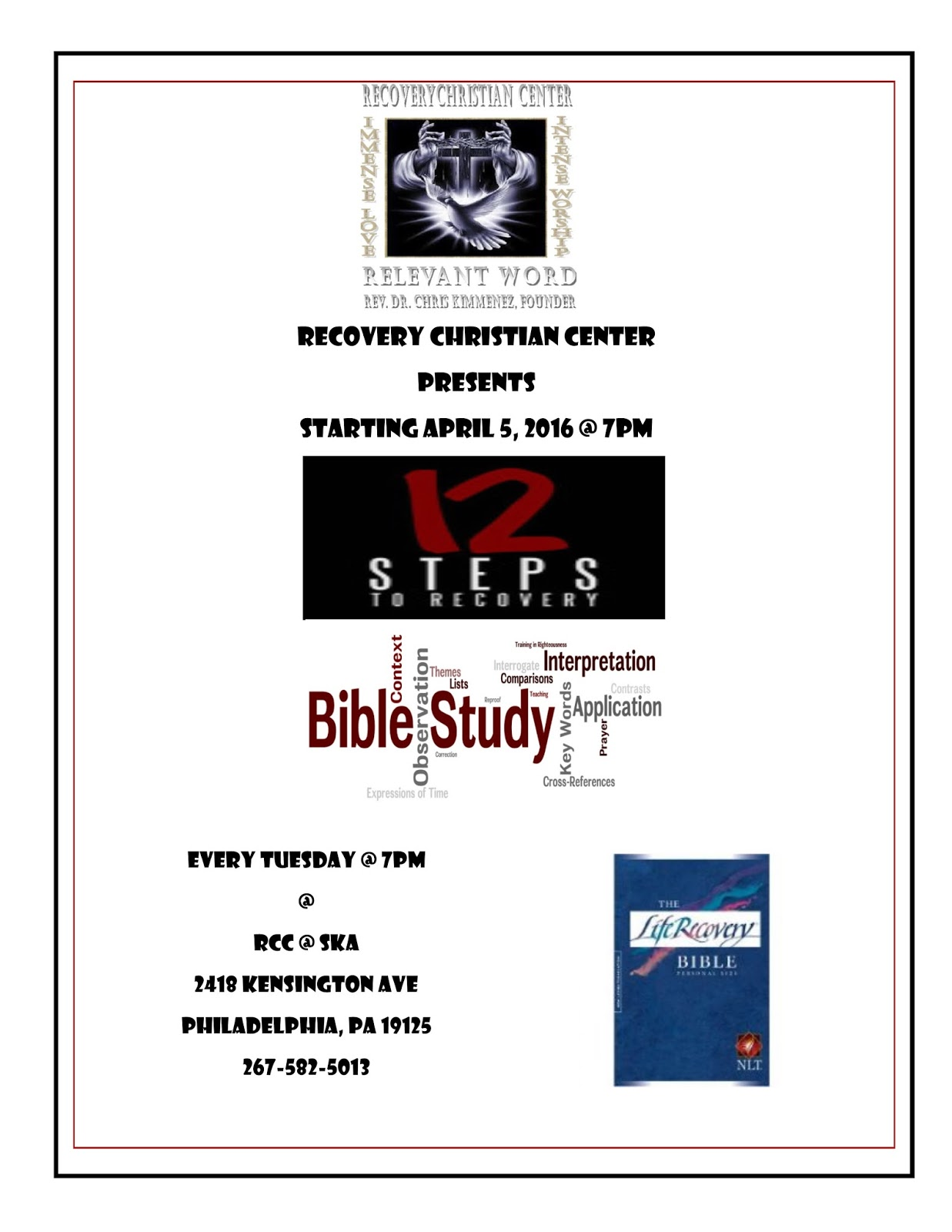 Recovery Christian Center Launching 12 Steps To Recovery
