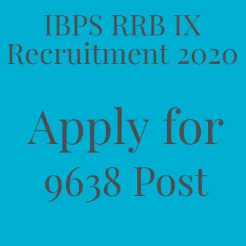 IBPS-RRB-IX-Recruitment-2020-Apply-for-9638-Post