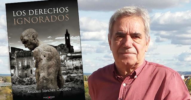 Los Derechos Ignorados por Amadeo Sánchez Ceballos