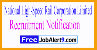 NHSRCL National High-Speed Rail Corporation Limited Recruitment Notification 2017 Last Date 17-07-2017