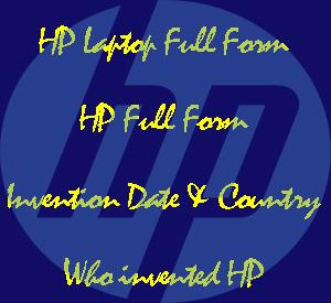 HP Laptop Full Form: HP Full Form