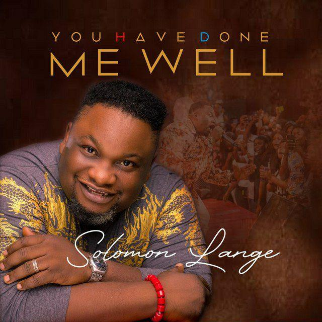 Album: Solomon Lange – You Have Done Me Well