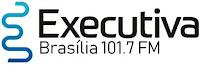 Rádio Executiva FM 101,7 de Brasília DF