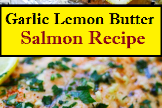 Garlic Lemon Butter Salmon Recipe