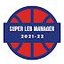 Super LEB Manager 2021-22