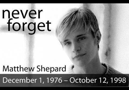 Matthew Shepard - Dec 1 1976 - Oct 12 1998