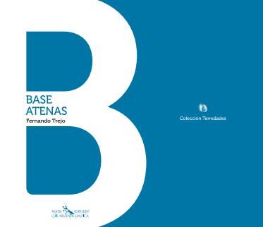 BLANCO La empatía de la sangre: Base Atenas, de Fernando Trejo | Daniel Medina