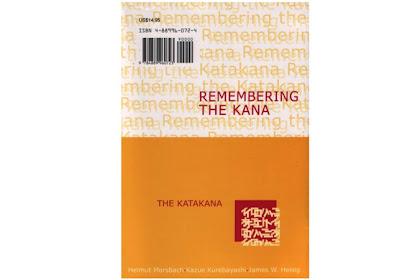 Remembering The Kana Part 2 - The Katakana