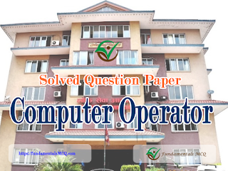 Computer Operator Solved Question Paper PSC Examination 2018