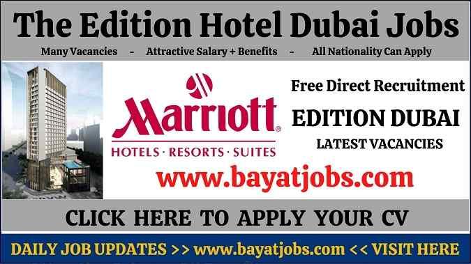 The Edition Hotel Dubai Jobs Latest Vacancies UAE