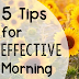 5 Tips for Effective Morning Routines