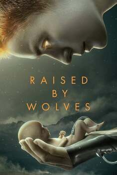 Raised by Wolves 1ª Temporada Torrent – WEB-DL 720p/1080p Legendado