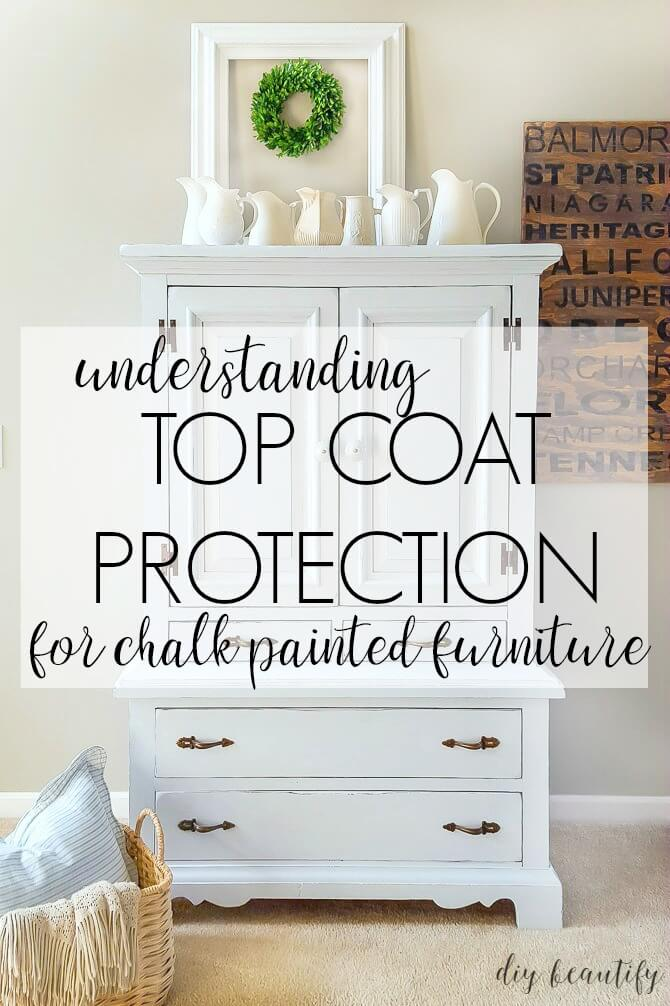 Top Coat Protection Options For Chalky Painted Furniture