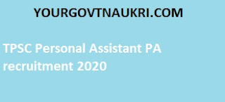 TPSC Personal Assistant PA Recruitment 2020