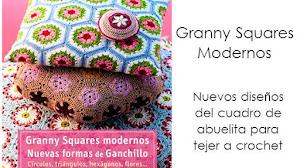 Granny Squares Modernos / Nuevas Formas De Ganchillo / Libro de Crochet