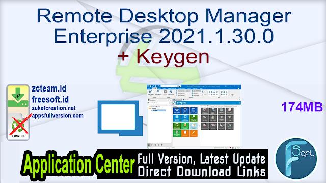 Remote Desktop Manager Enterprise 2021.1.30.0 + Keygen_ ZcTeam.id