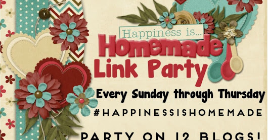 Happiness Is Homemade Link Party #188