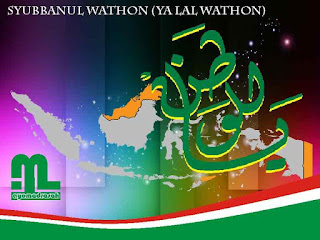 Lagu Syubbanul Wathon Ya Lal Wathon