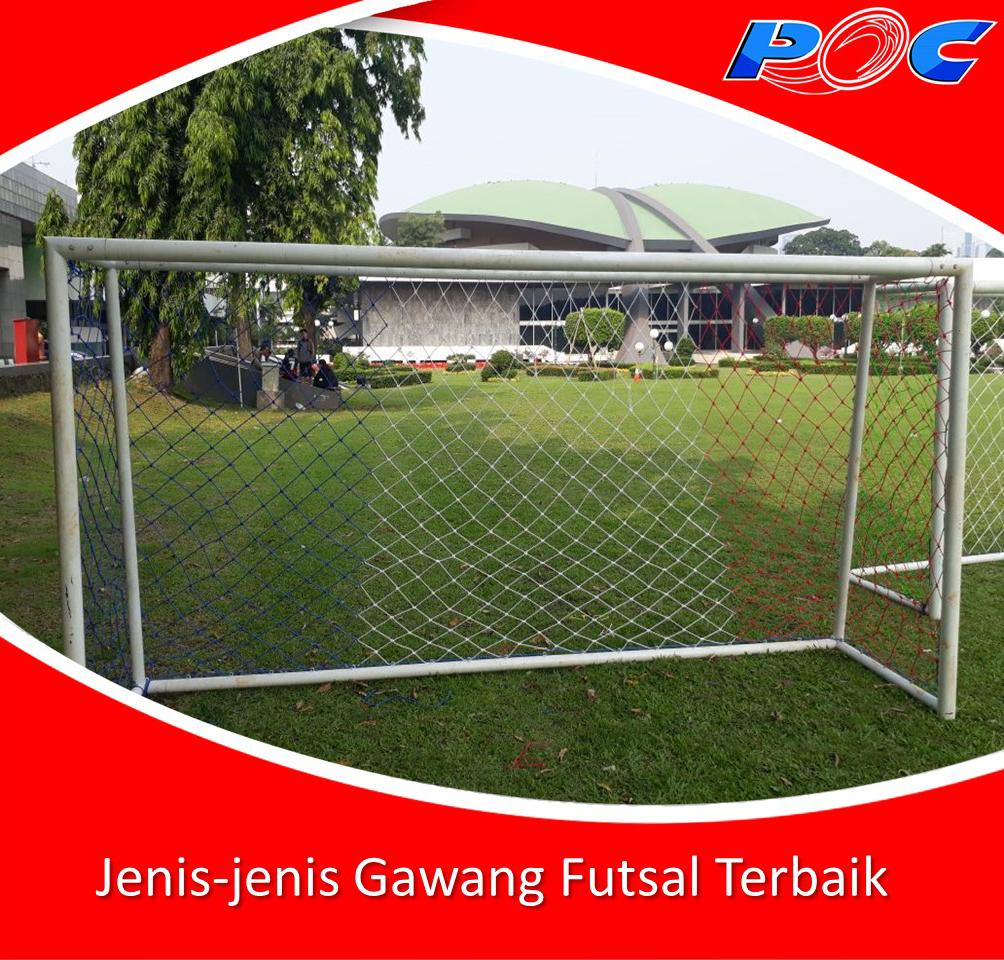 Jenis-jenis Gawang Futsal Terbaik