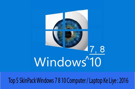 top-5-skinpack-windows-7-8-10-computer-ka-liye